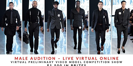 MALE MODEL AUDITION LIVE VIRTUAL ONLINE tickets