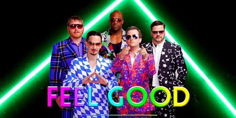 FeelGood - Early Show 9pm - Friday, April 30 tickets