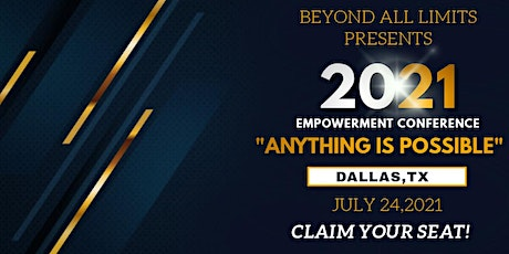 """ANYTHING IS POSSIBLE"" EMPOWERMENT CONFERENCE 2021 tickets"