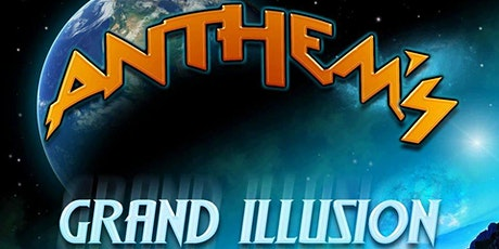 Anthem's Grand Illusion (Styx Tribute) - Early Show 9pm - Friday, April 30 tickets