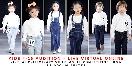 KIDS (4-8 YEARS OLD) MODEL AUDITION CASTING LIVE VIRTUAL ONLINE tickets