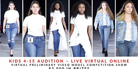 KIDS (9-15 YEARS OLD) MODEL AUDITION CASTING LIVE VIRTUAL ONLINE tickets
