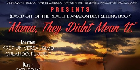""""""" Mama, They Didn't Mean It """" Stage Play tickets"""