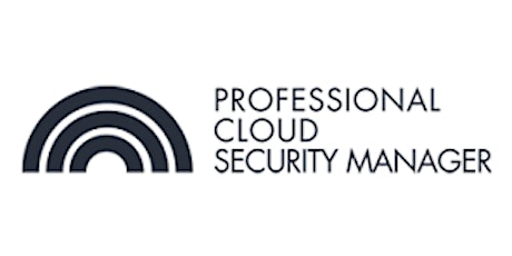 CCC-Professional Cloud Security Manager 3Days Virtual Training in Edmonton tickets