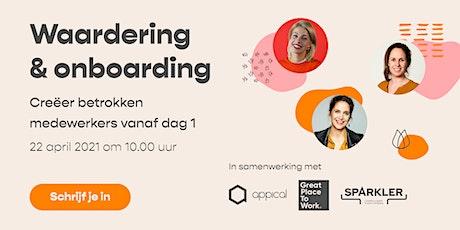 Waardering & Onboarding: Creëer betrokken medewerkers vanaf dag 1 tickets
