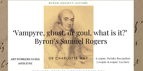 'Vampyre, ghost, or goul, what is it?': Byron's Samuel Rogers tickets
