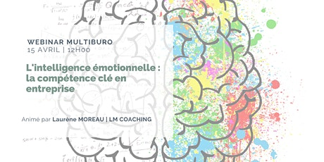 L'intelligence émotionnelle : la compétence clé en entreprise billets