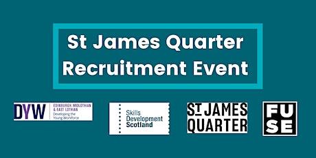 St James Quarter Recruitment Event tickets