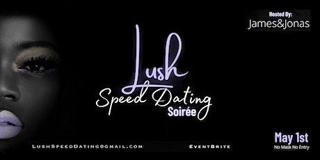Lush Speed Dating billets