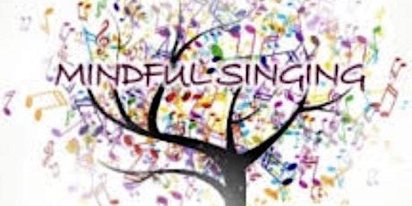 Singing for Mindfulness & Mental Wellbeing biglietti