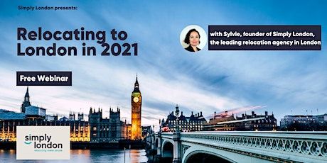 Relocating to London in 2021: a free webinar by Simply London tickets