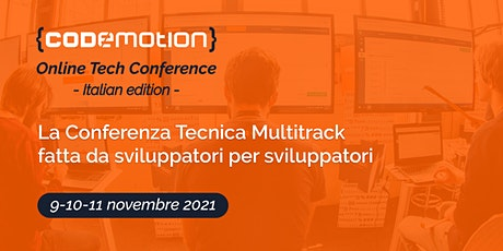 Codemotion Online Tech Conference 2021 - Italian Edition | Autumn biglietti