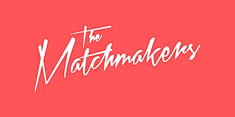 Get to know The Matchmakers tickets