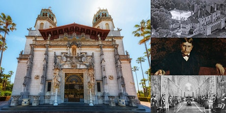 'The Castles of William Randolph Hearst: America's Publishing King' Webinar tickets