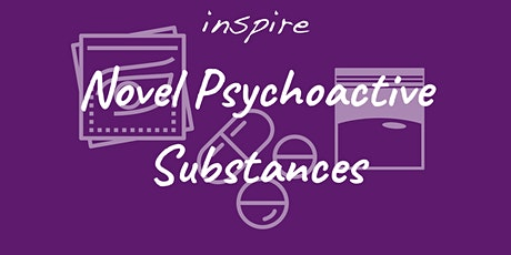 Novel Psychoactive Substances (Half day training) tickets