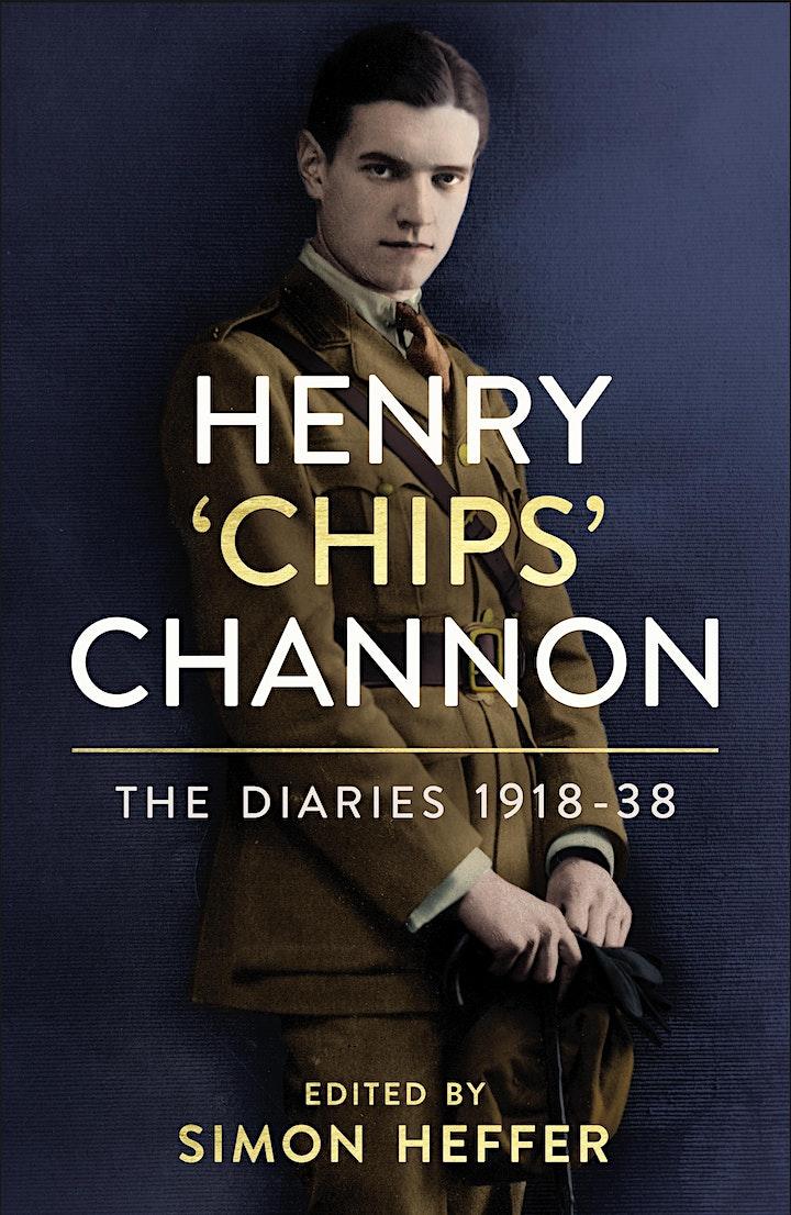Diaries of Chips Channon - Simon Heffer - 20th October 2021 image