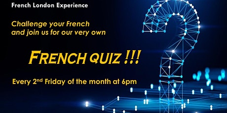 Special French Quiz - Quiz about French, the French and France! tickets