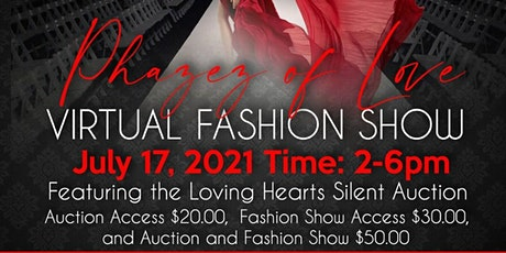 Virtual Phazez of Love Fashion Show and Auction tickets