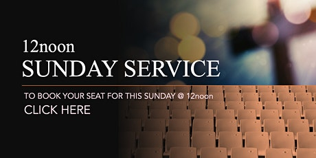 12noon Sunday Service - 2nd May 2021 tickets