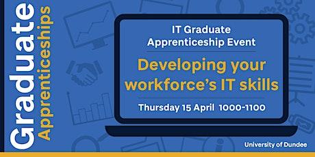 IT Graduate Apprenticeship Event - Developing your workforce's IT skills tickets
