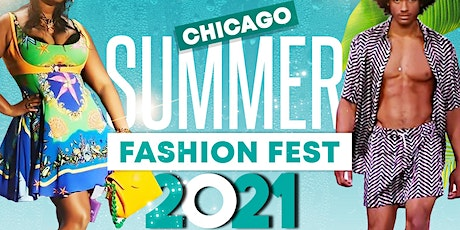 Chicago Summer Fashion Fest 2021 tickets