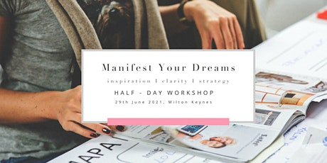 Manifest Your Dreams  in Milton Keynes tickets