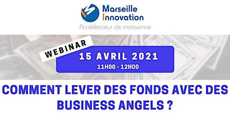 WEBINAR - COMMENT LEVER DES FONDS AVEC DES BUSINESS ANGELS ? billets