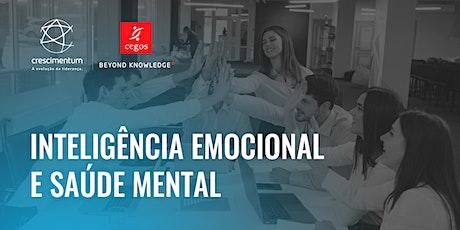 Inteligência Emocional e Saúde Mental | Online e ao Vivo ingressos