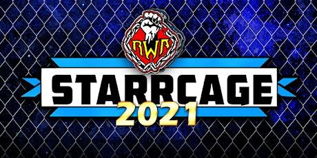 RWA: Starrcage 2021 tickets