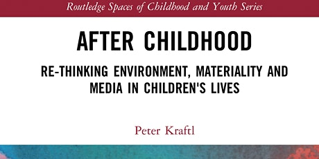 After Childhood (Kraftl, 2020) - Author Meets Readers Discussion tickets