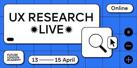 UX Research ✹ Live ✹ tickets