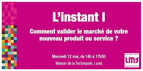 9h-12h Comment valider le marché de votre nouveau produit ou service ? billets