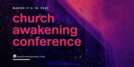 Church Awakening Conference 2022 tickets