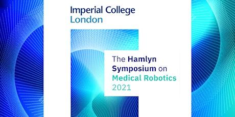 Hamlyn Symposium on Medical Robotics 2021: Opening Ceremony tickets