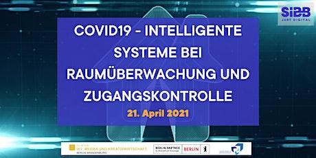 COVID19 - Intelligente Systeme bei Raumüberwachung und Zugangskontrolle Tickets