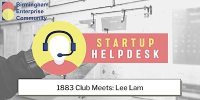 BEC 1883 Club Startup Helpdesk Meets Lee Lam
