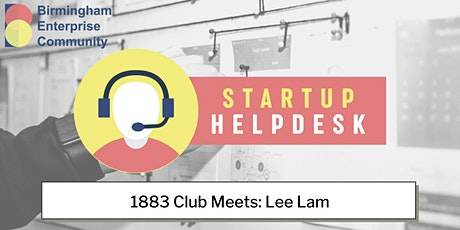BEC 1883 Club Startup Helpdesk Meets Lee Lam tickets