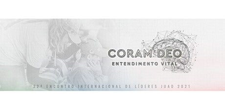 REAGENDAMENTO - 22º ENCONTRO DE LÍDERES JUAD 2021 ingressos