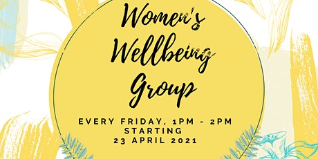 Women's Wellbeing Group, Friday Afternoons tickets
