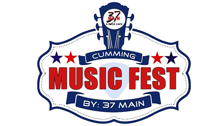 7/25: 37 Main presents The City of Cumming TWO DAY Music Festival image