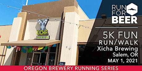 Beer Run - Xicha Brewing | 2021 OR Brewery Running Series tickets