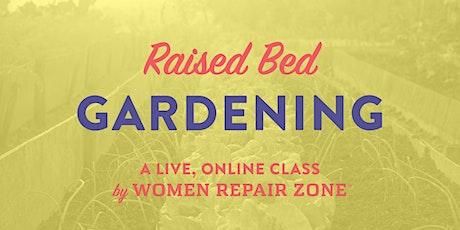 Raised Bed Gardening tickets