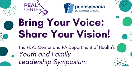 Bring Your Voice: Share Your Vision! Youth and Family Leadership Symposium tickets