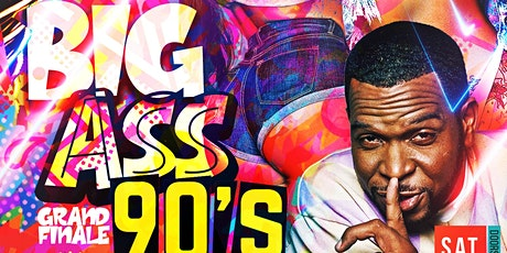 Big A** 90s Party Grand Finale Hosted By Uncle Luke tickets