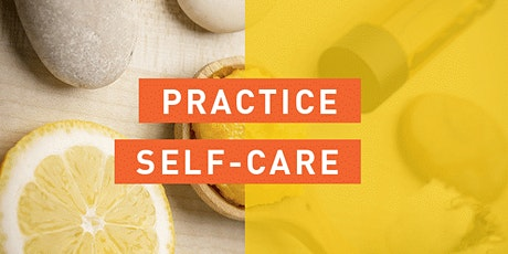 CANCELLED Self-Care - An Introduction -Online Course-Community Learning tickets