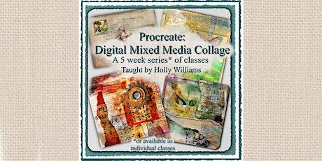 Procreate Meets Digital Mixed Media Collage - 5 part series! biglietti