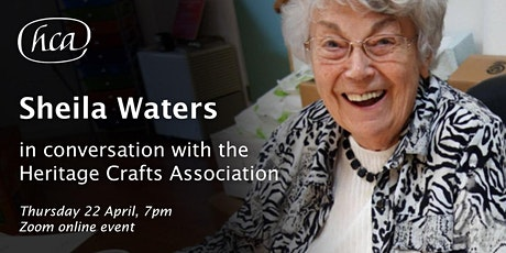 Sheila Waters in conversation with the Heritage Crafts Association tickets