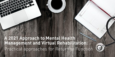 A 2021 Approach to Mental Health Management and Virtual Rehabilitation ingressos