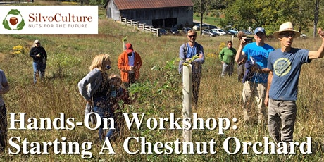 Hands-On Workshop: Starting a Chestnut Orchard tickets