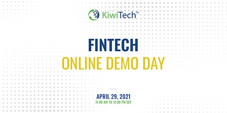 KiwiTech's Online Demo Day - FinTech tickets
